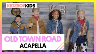 KIDZ BOP Kids - Old Town Road (Acapella) [KIDZ BOP 40]