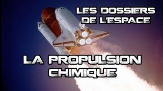 LES DOSSIERS DE L'ESPACE - LA PROPULSION CHIMIQUE