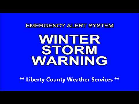 Liberty County - Emergency Alert System (Winter Storm Warning)