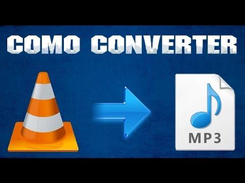 Tutorial - Como Converter VLC Em MP3