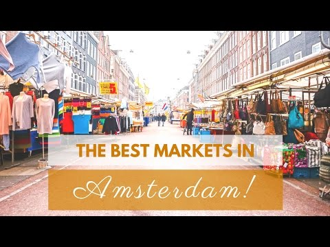 5 Of The Best Markets in Amsterdam | THE HOSTEL GIRL