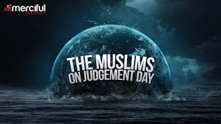 Muslims on Judgement Day