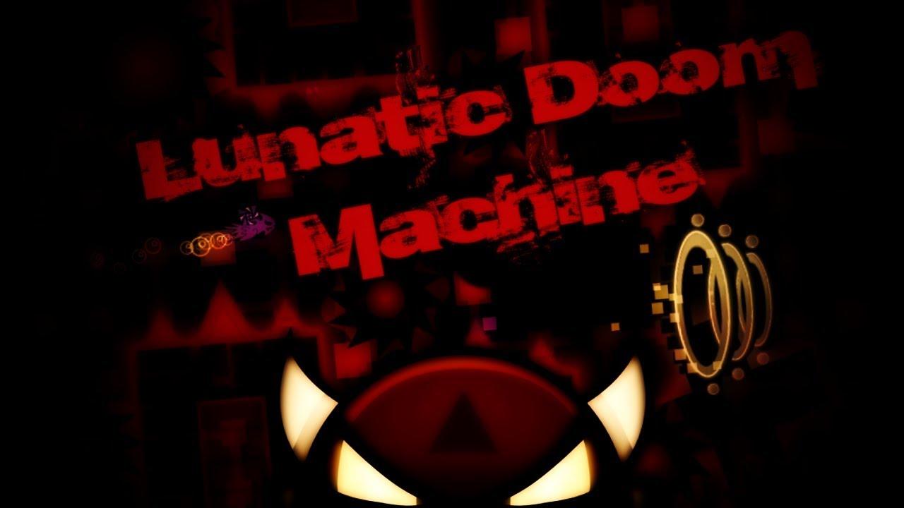 lunatic doom machine