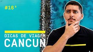 Tudo sobre Cancun - México 2019 (Dicas de Viagem)