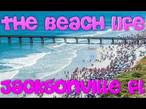 The Beach LIfe in Jacksonville, FL
