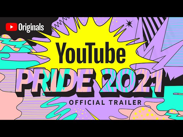 YouTube Pride 2021: You Are Everything   Official Trailer