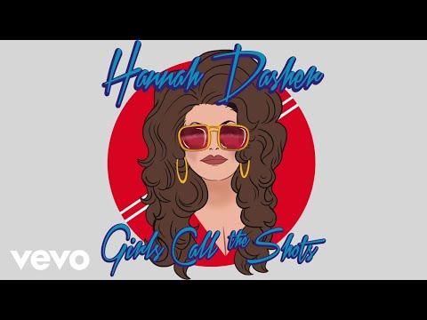 Hannah Dasher - Girls Call the Shots (Audio)