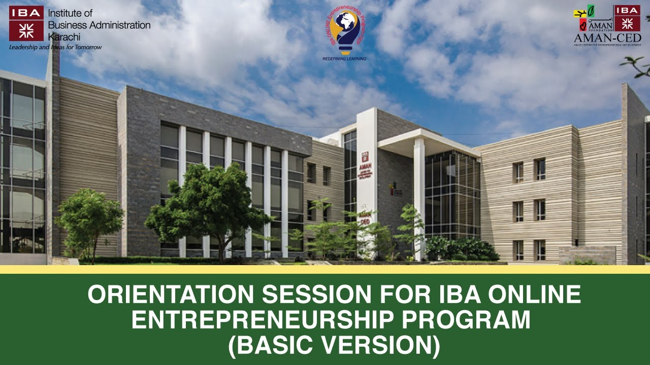 Orientation session for IBA Online Entrepreneurship Program (Basic Version)