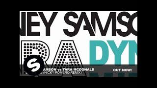 Tara McDonald vs Sidney Samson  - Dynamite (Nicky Romero Remix)