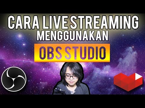 Cara Live Streaming Youtube - OBS Studio - Part 1 (Indonesia)