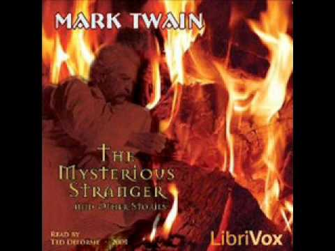 Mark twain - the mysterious stranger pt 2