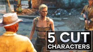 Fallout 4 - 5 Cut Characters