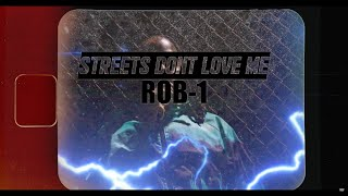"""""""Streets Don't Love Me"""" - Rob-1 [Official Music Video] *To Be Continued...*"""