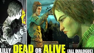 Lilly - Dead Or Alive (All Dialogue Choices / Scenes ) The Walking Dead The Final Season Episode 4