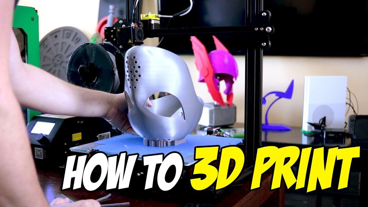 how do i 3d print something? 3d printing basics youtube
