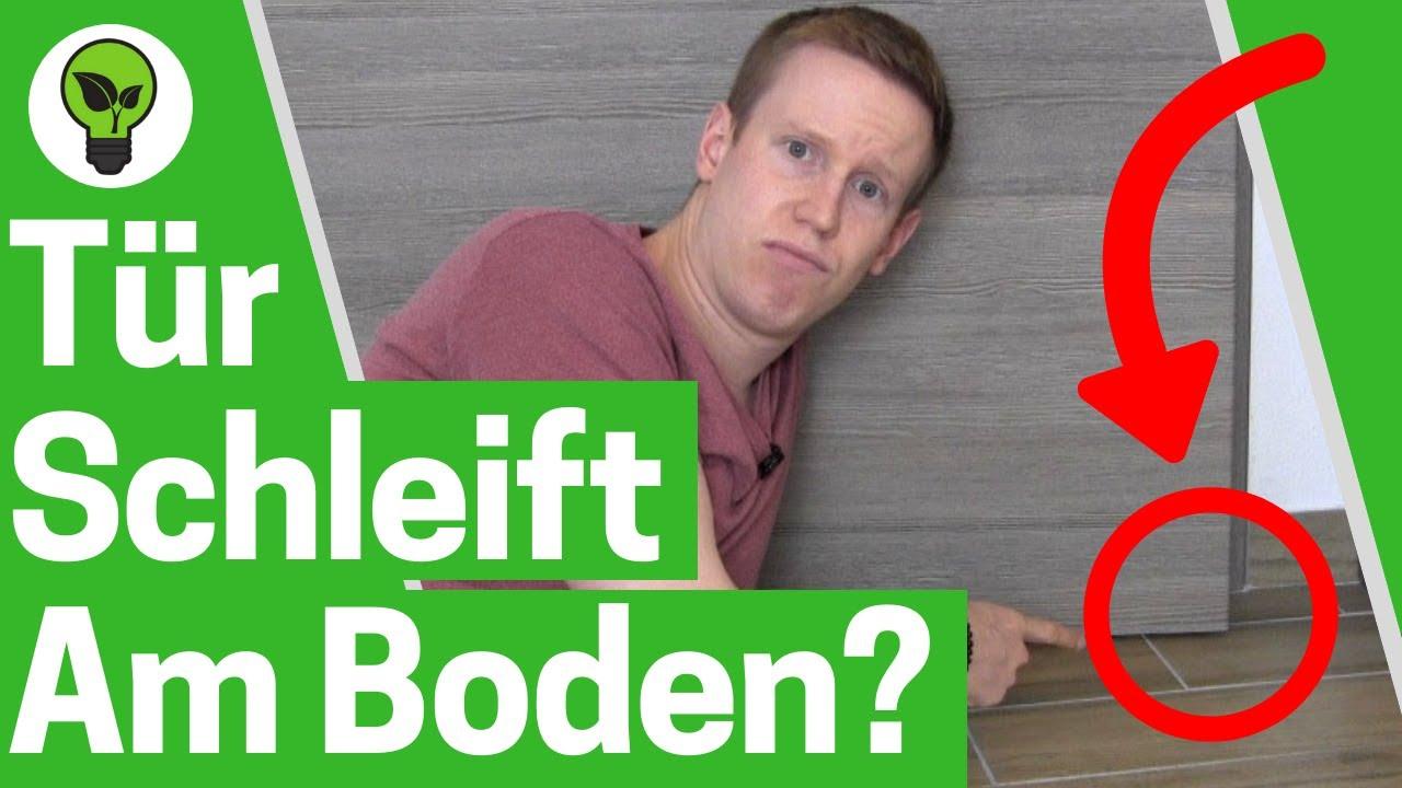 Tur Schleift Am Boden Ultimative Anleitung Schleifende