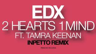 Download EDX feat. Tamra Keenan - 2 Hearts 1 Mind (Inpetto Remix) [PinkStar Records] MP3 song and Music Video