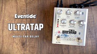 Eventide UltraTap Pedal (Multi Tap Delay)