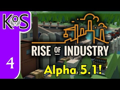 Rise of Industry Veteran Ep 4: A TOAST TO CHOCOLATE! - Alpha 5.1/Hard Mode - Let's Play, Gameplay