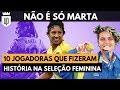 Não é só Marta: lembre 10 craques do futebol feminino (Outubro Rosa) | UD LISTAS