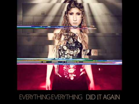 Everything Everything - Did It Again (Shakira Cover)