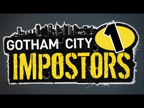 Gotham City Impostors [01] Explanations