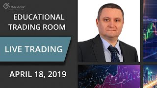 FX - EDUCATIONAL TRADING ROOM  (Live Stream). April 18, 2019