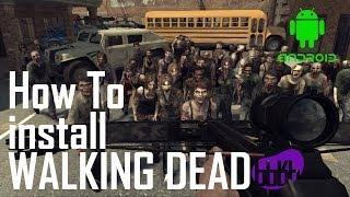 Как установить Walking Dead на Android