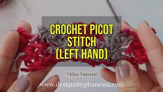 Crochet Picot Stitch (Left Hand) Tutorial