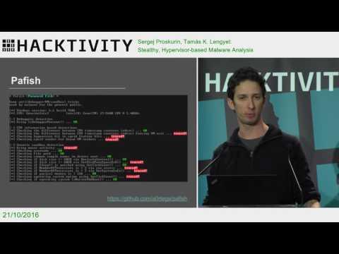 Sergej Proskurin, Tamás K. Lengyel – Stealthy, Hypervisor-based Malware Analysis