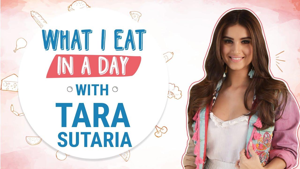 Download Tara Sutaria - What I Eat In a Day   Tara reveals her food & diet secrets   Pinkvilla