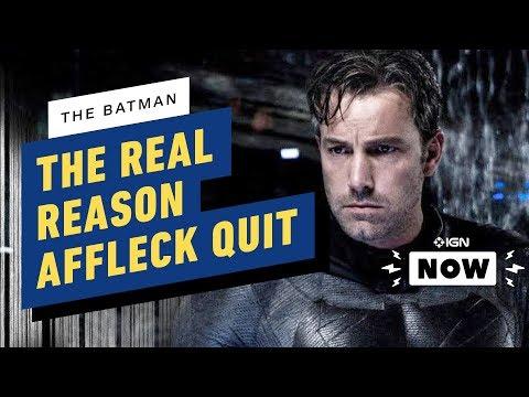 The Batman: The Real Reason Ben Affleck Left - IGN Now