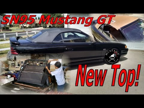 Sn95 Mustang Gt New Convertible Top 1995 Gets A Connection