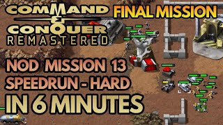 Command & Conquer Remastered Speedrun (Hard) - FINAL MISSION - Nod Mission 13 - Cradle Of My Temple