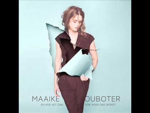 Maaike Ouboter - Als Het Kon