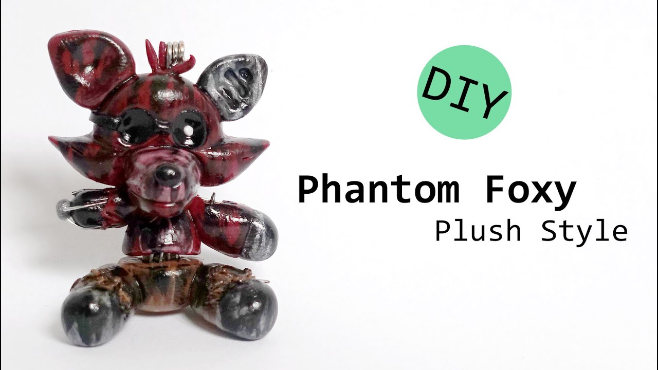 How to make your own five nights at freddys foxy plush - Five Nights At Freddy S Phantom Foxy Plush Polymer Clay Tutorial Youtube