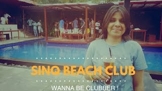 Sinq Beach club | Candolim, Goa
