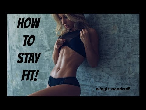 How to stay FIT!