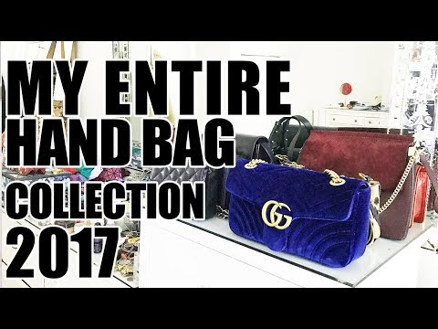 MY ENTIRE HAND BAG COLLECTION 2017 | GUCCI, CHLOE, CHANEL, VINTAGE