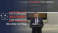 Faith-Based Recovery For America™ Ohio Rally Event