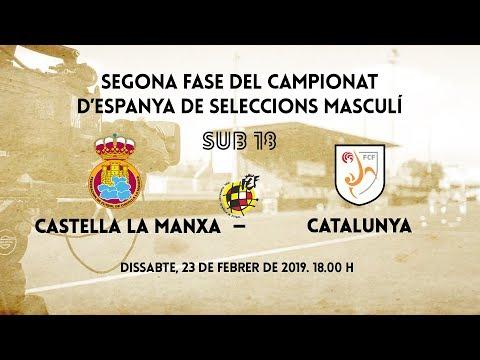 Castella La Manxa - Catalunya Sub 18 (Campionat d'Espanya de Seleccions)