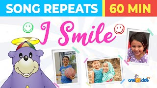 😊 I Smile Song Repeats - 60 MINUTES!