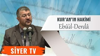 Kur'an'ın Hakîmi: Ebu'd-Derdâ | İzmir Dokuz Eylül Üniversitesi