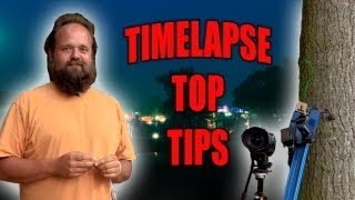 How to Time Lapse Like a Pro - Earth Unplugged