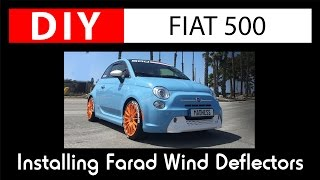 How to Install: Farad Wind Deflectors