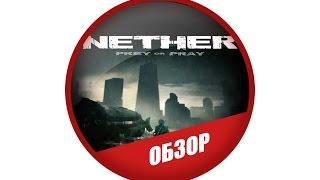 Обзор игры Nether, выживаем среди монстров