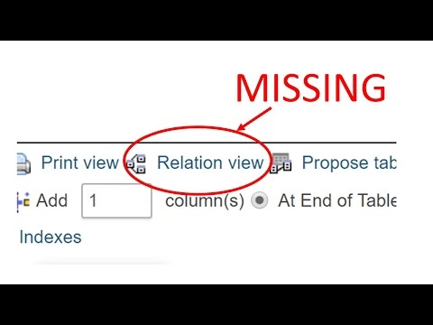 Relation View Missing PhpMyAdmin Fix