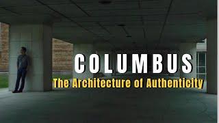 Columbus –The Architecture of Authenticity