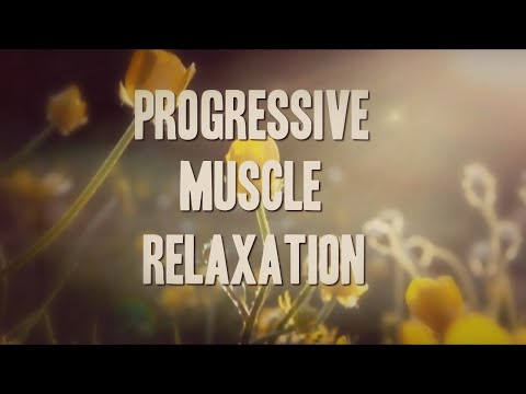 Progressive Muscle Relaxation  (WITH Music)