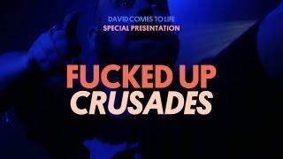 Fucked Up - Crusades - David Comes To Life